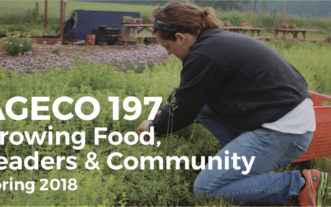 AGECO 197: Growing Food, Leaders, and Community