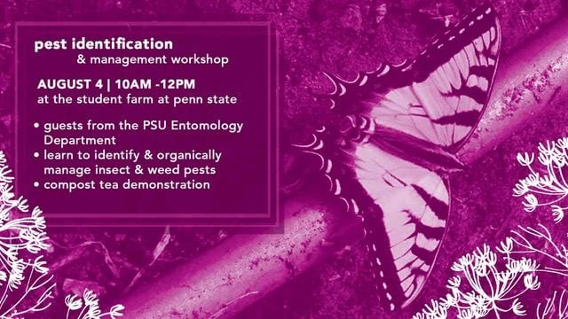 Pest Identification & Management Workshop, August 4