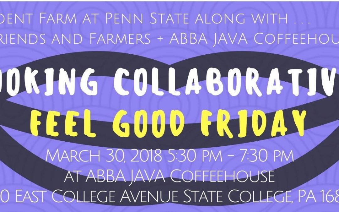 Cooking Collaborative: Feel Good Friday